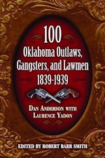 100 Oklahoma Outlaws, Gangsters and Lawmen